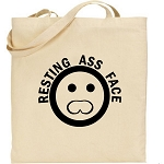 Resting Ass Face.  Canvas Tote Bag